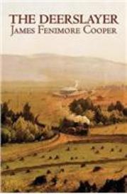 the deerslayer - classic ebook