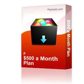 $500 a Month Plan | eBooks | Business and Money