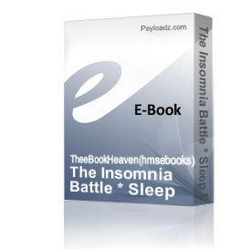 The Insomnia Battle * Sleep Better *  Instant Download | eBooks | Health