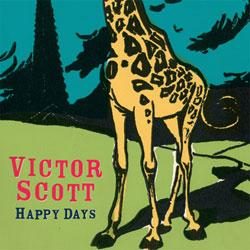 Victor Scott - Happy Days | Music | Miscellaneous