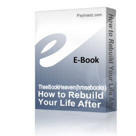 How to Rebuild Your Life After DIVORCE Guide for MEN | eBooks | Self Help