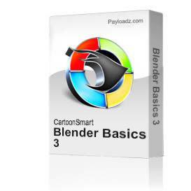 Blender Basics 3 | Movies and Videos | Educational