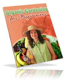 Organic Gardening for Beginners | eBooks | Home and Garden