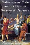 Rediscovering Plato and the Mystical Science of Dialectic | eBooks | Philosophy
