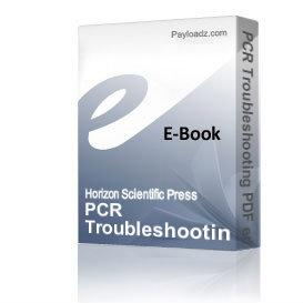 PCR Troubleshooting PDF edition   (20% VAT will be added if applicable) | eBooks | Arts and Crafts