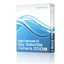 Spy Satellite Camera ZOOM Software