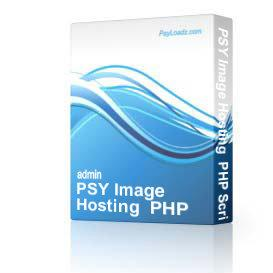 PSY Image Hosting  PHP Script | Software | Business | Other