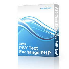 PSY Text Exchange PHP Script | Software | Business | Other