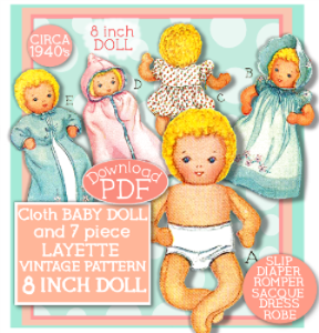Make an 8 Cloth Baby Doll & 7 pc Layette! Circa 1940's! | eBooks | Arts and Crafts