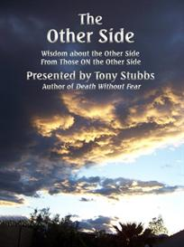 The Other Side: Wisdom about the Other Side… from Those Already on the | eBooks | Religion and Spirituality