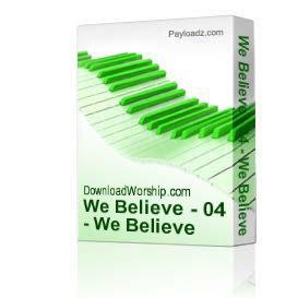 We Believe - 04 - We Believe | Music | Alternative
