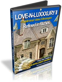 Love -N- Luxxxury II Subliminal Video Messages Nelson Berry Refined In