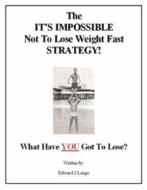 The It's Impossible Not To Lose Weight Fast Strategy | eBooks | Self Help