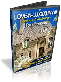 Love -N- Luxxxury III Subliminal Video Messages Total Freedom | Movies and Videos | Miscellaneous