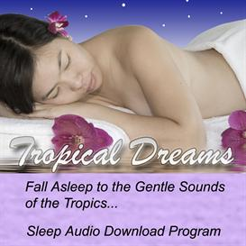 Tropical Dreams - Download Audio | Audio Books | Health and Well Being