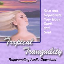 Tropical Tranquility - Relaxation Download Audio | Audio Books | Health and Well Being