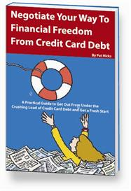 Negotiate Your Way to Financial Freedom from Credit Card Debt | eBooks | Business and Money