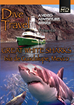 Dive Travel Great White Sharks Isla de Guadalupe | Movies and Videos | Documentary