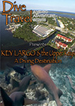Dive Travel Key Largo and the Upper Keys - A Diving Destination | Movies and Videos | Documentary