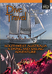 Dive Travel Southwest Australia - A Diving and Sailing Adventure | Movies and Videos | Documentary