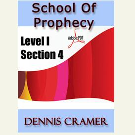 the school of prophecy - level i section 4