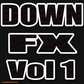down fx vol1 electro techno trance dubstep hardstyle hip hop trap dirty south