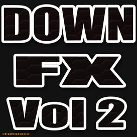down fx vol2 electro techno trance dubstep tech hip hop trap dirty south sample