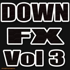 down fx vol3 electro house techno dubstep hip hop trap dirty south effect sample