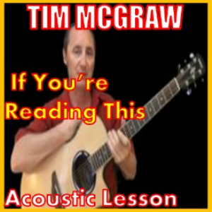 learn to play if you're reading this by tim mcgraw