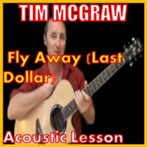 learn to play last dollar (fly away) by tim mcgraw
