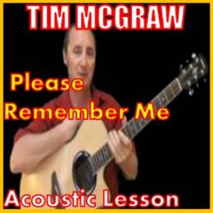 Learn to play Please Remember Me by Tim McGraw | Movies and Videos | Educational