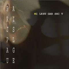 Parijs Plague - Milk Sugar Shit - Download | Music | Industrial