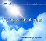 Flying without Fear  Downloadable Audio -  Disc 1 | Audio Books | Health and Well Being