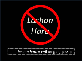 lashon hara / negative words / part 1 of 3