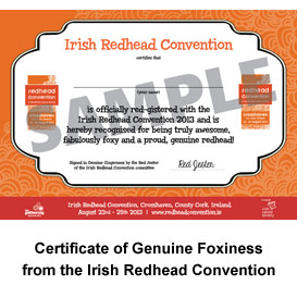 Official Certificate of Genuine Foxiness from the Irish Redhead Convention 2013
