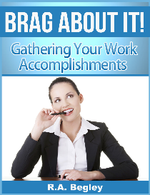 brag about it! gathering your work accomplishments