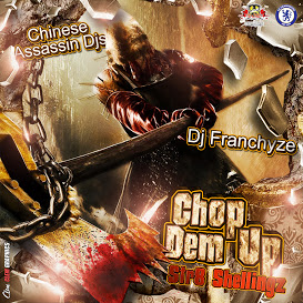 CHINESE ASSASSIN - CHOP DEM UP
