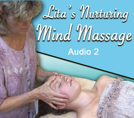 Lita's Nurturing Mind Massage 2 Audio Set