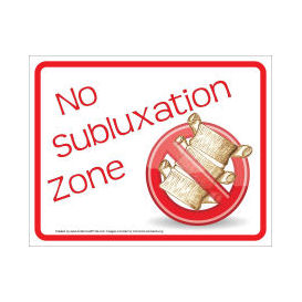 chiropractic no subluxation zone wall sign