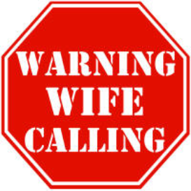 Warning Wife Calling