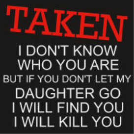 Taken (Liam Neeson from the movie Taken)