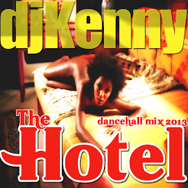 DJ KENNY - THE HOTEL DANCEHALL MIX