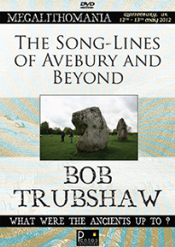 bob trubshaw - the song-lines of avebury and beyond