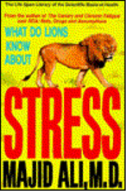 what do lions know about stress