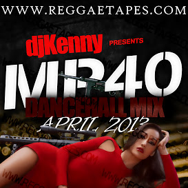 DJ KENNY - MP40 DANCEHALL MIX