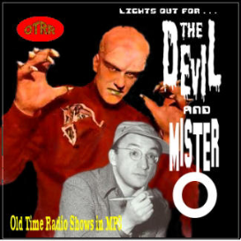 "THE DEVIL AND MR. ""O"""