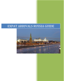 expat arrivals guide to russia