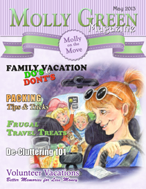 Molly Green Magazine: Watch Out! Molly's on the Move . . .