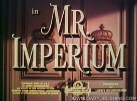 mr. imperium - movie 1951 romance drama musical download .avi
