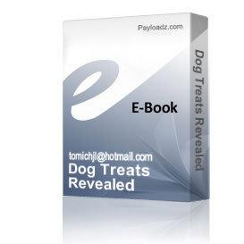 Dog Treats Revealed | eBooks | Food and Cooking